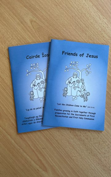 Friends of Jesus/Cairde Íosa  – Booklet for Families of Children Preparing for the Sacraments of First Reconciliation and First Holy Communion
